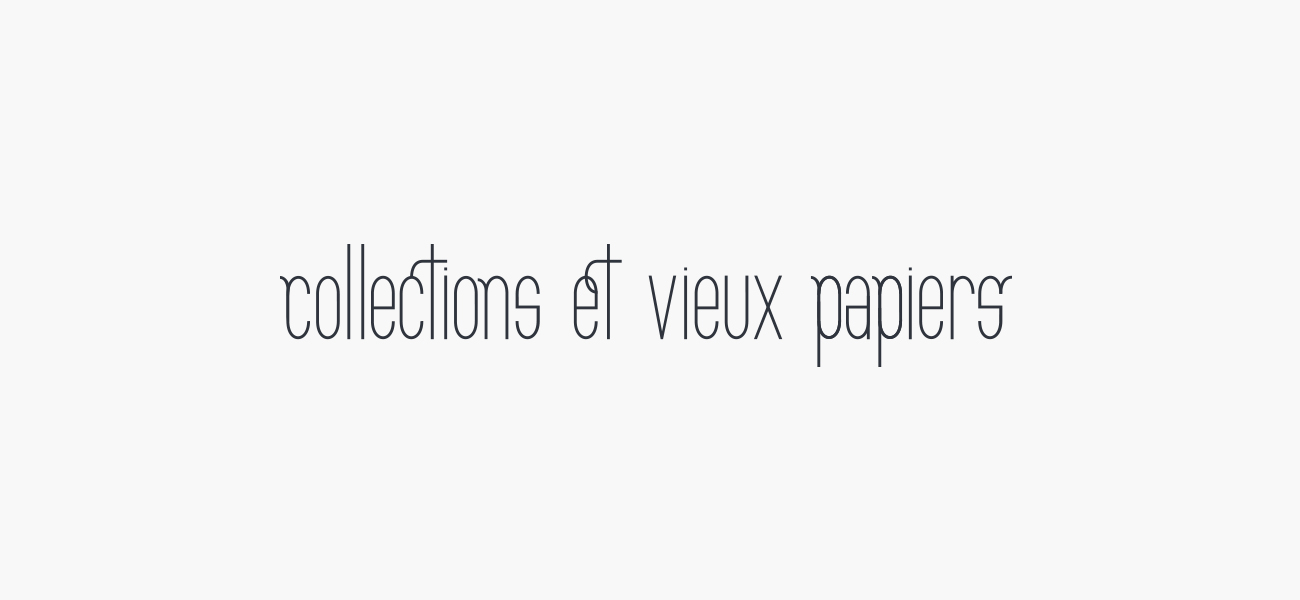 Thomas Vérot - Collections et Vieux Papiers